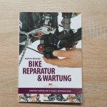 Bike Reparatur und Wartung - Buch